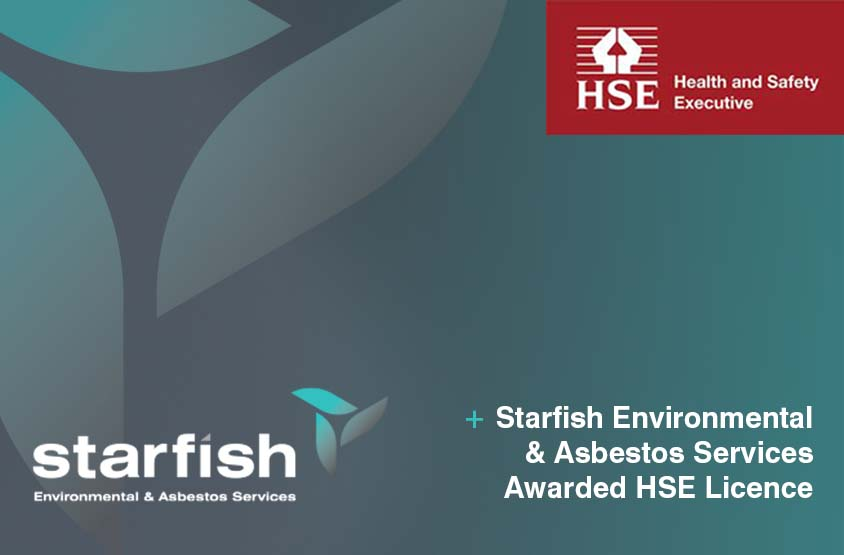 Starfish Asbestos & Environmental Services Ltd Awarded HSE Asbestos Licence